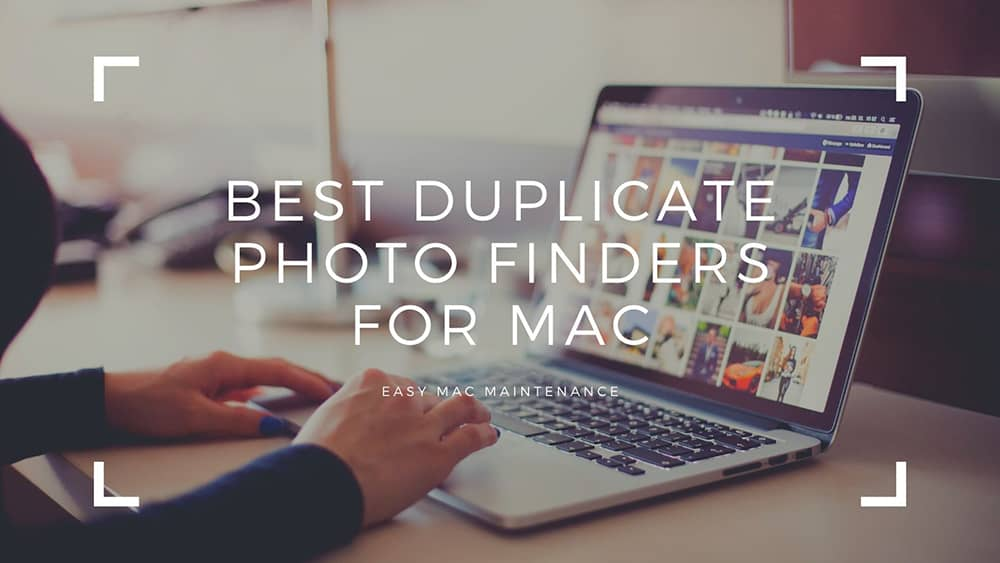 Best Duplicate Photo Finders For Mac