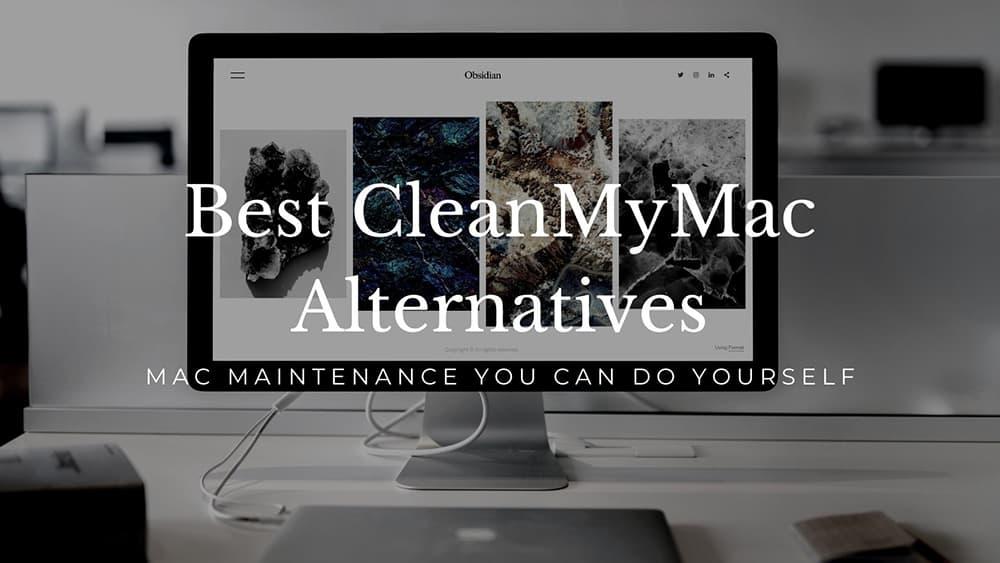 Best CleanMyMac Alternatives
