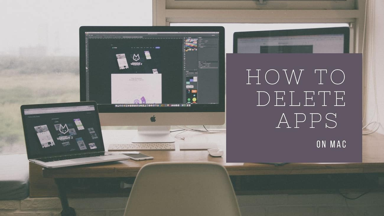 How To Delete Apps On Mac