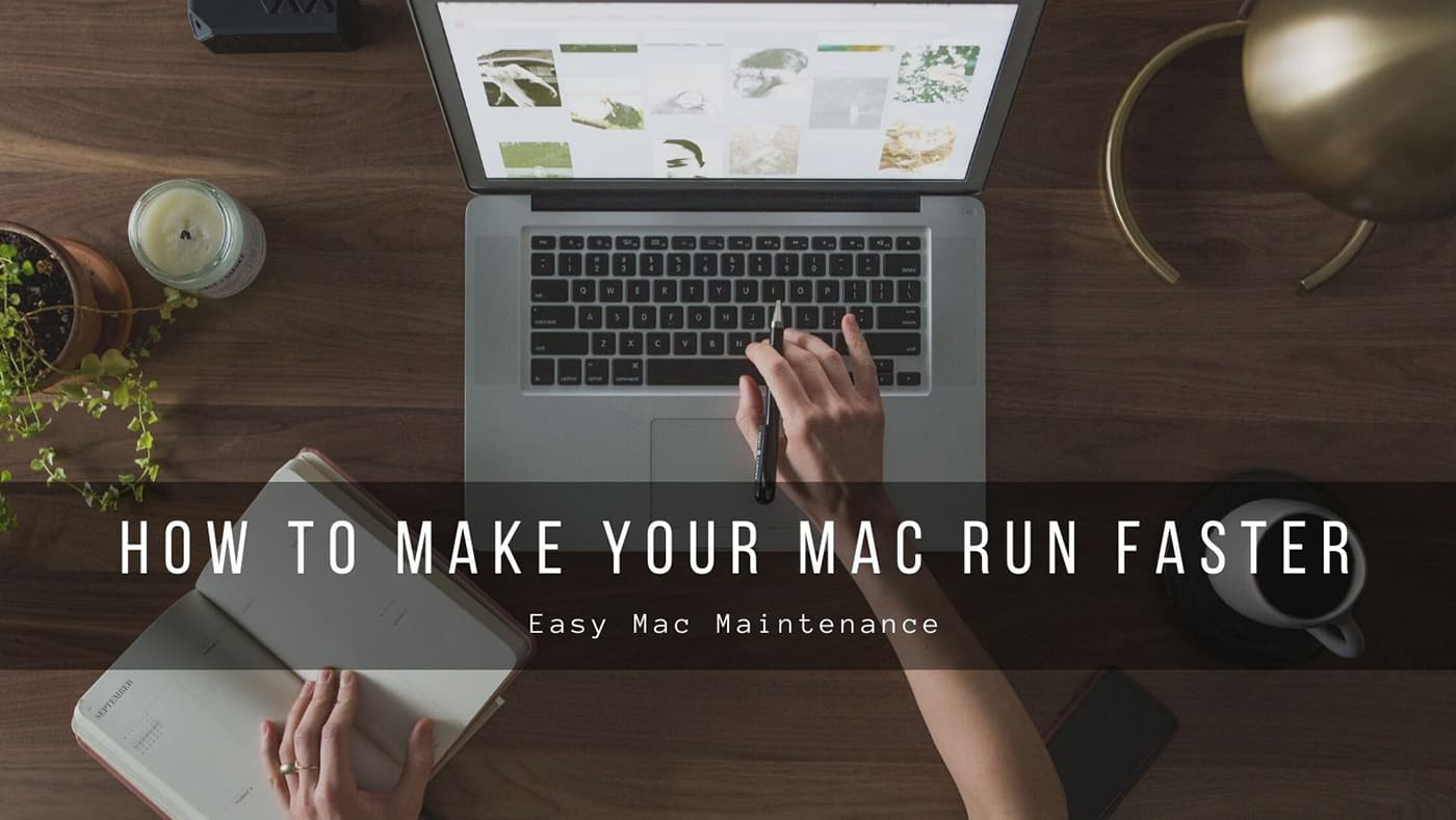 How to Make Your Mac Run Faster