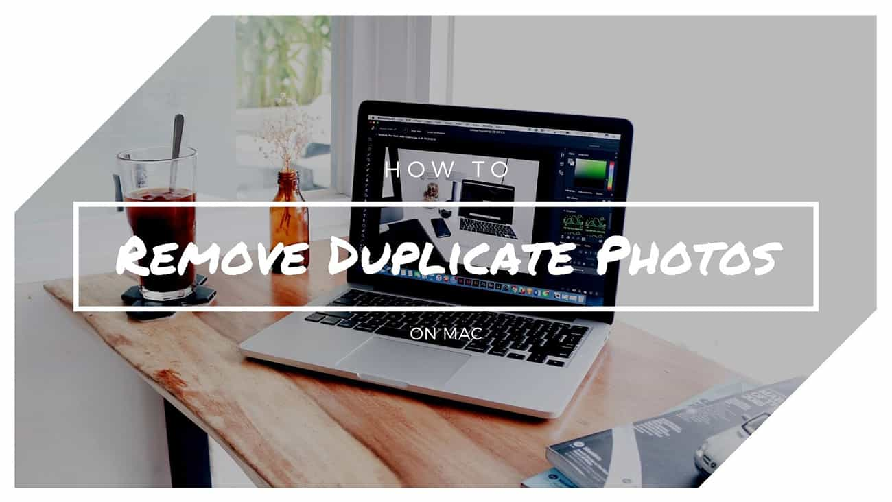 How to Remove Duplicate Photos on Mac