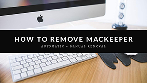 How Can I Remove Mackeeper From My Mac