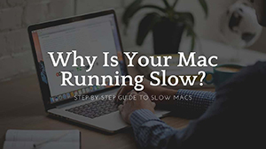 Why Is My iMac Running So Slow?