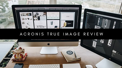 Review of Acronis True Image