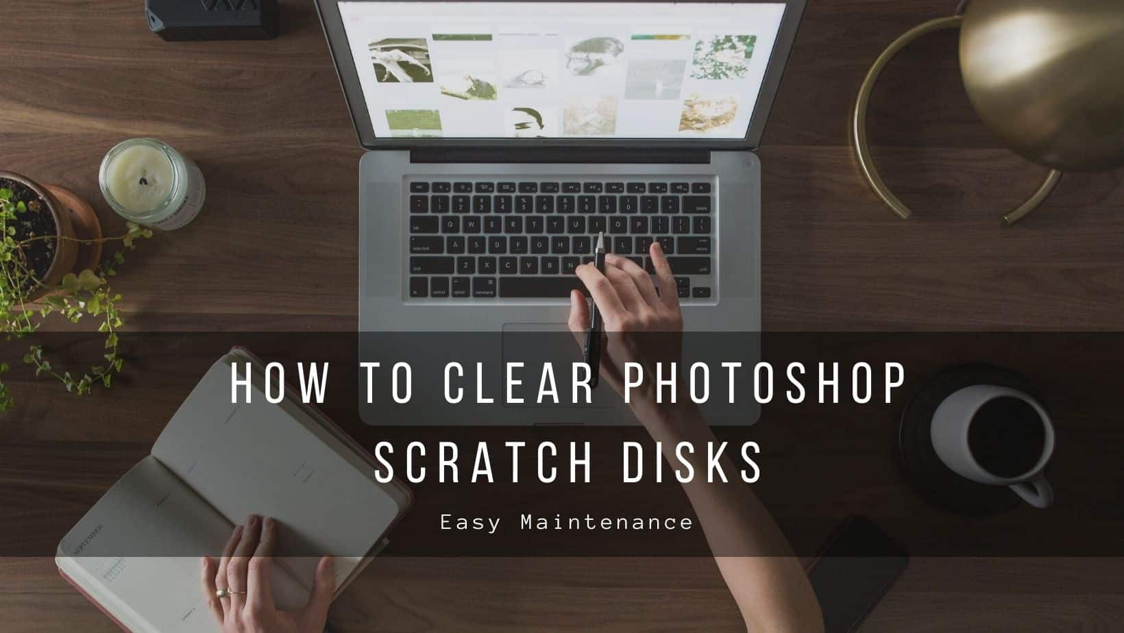 How to Clear Scratch Disk