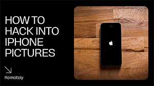 How To Hack iPhone Pictures Remotely