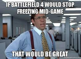 battlefield 4 freezing