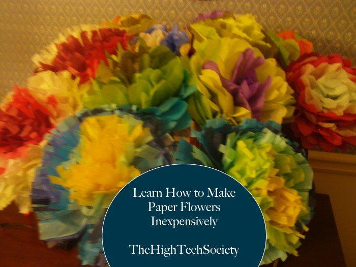 Learn how to make paper flowers inexpensively the high tech society mightylinksfo Gallery
