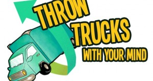 throw trucks with your mind feature
