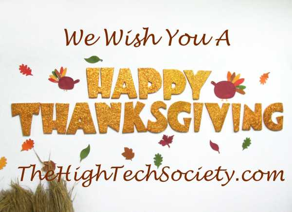 Happy Thanksgiving from the high tech society