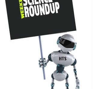 weekly science roundup HTS