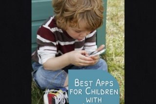 The Best Apps For Kids With Autism Used By Parents and Teachers