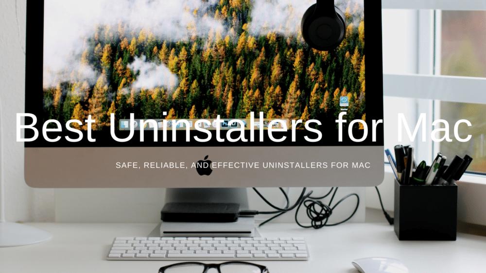 Best Uninstallers for Mac