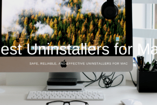 11 Best Uninstallers for Mac in 2021
